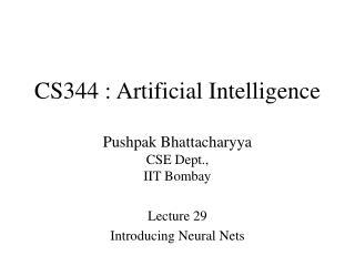 CS344 : Artificial Intelligence