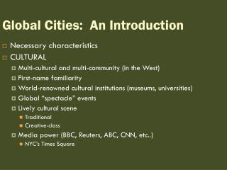 Global Cities:  An Introduction