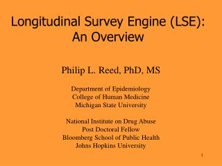 Longitudinal Survey Engine (LSE): An Overview