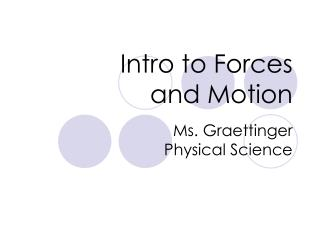 Intro to Forces  and Motion