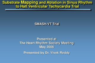 SMASH-VT Trial