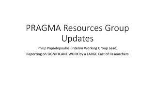 PRAGMA Resources Group Updates