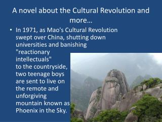 A novel about the Cultural Revolution and more…
