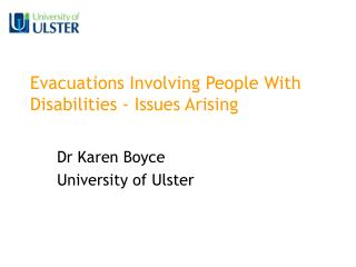 Evacuations Involving People With Disabilities - Issues Arising