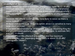 Cloud Radar in Space: CloudSat