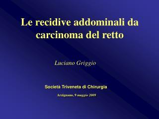 Societ  Triveneta di Chirurgia  Arzignano, 9 maggio 2009