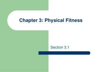 Chapter 3: Physical Fitness
