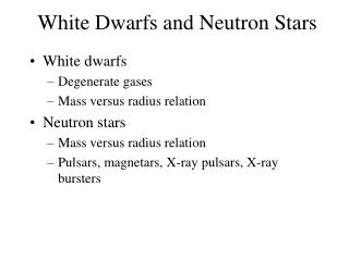 White Dwarfs and Neutron Stars