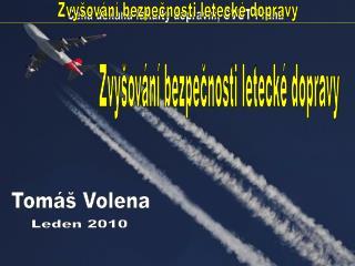 Zvyšování bezpečnosti letecké dopravy