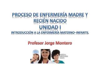 Profesor Jorge Montero