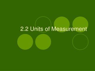 2.2 Units of Measurement