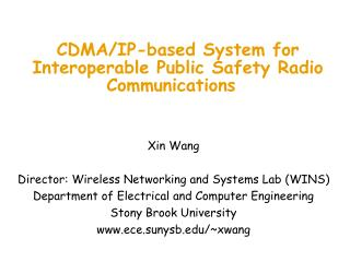 CDMA/IP-based System for Interoperable Public Safety Radio Communications
