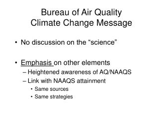 Bureau of Air Quality Climate Change Message