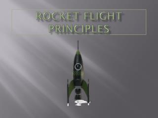 Rocket flight principles