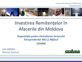 Investirea Remiten?elor �n Afacerile din Moldova
