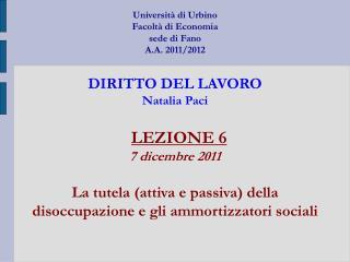 LEZIONE 6 7 dicembre 2011