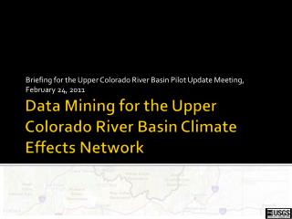 Data Mining for the Upper Colorado River Basin Climate Effects Network