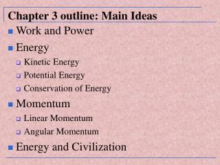 Chapter 3 outline: Main Ideas
