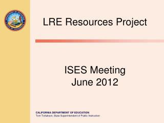 LRE Resources Project  ISES Meeting June 2012