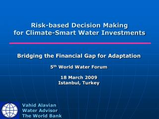 Risk-based Decision Making  for Climate-Smart Water Investments