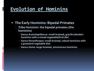 Evolution of Hominins