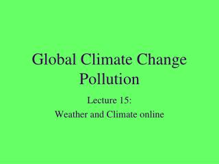 Global Climate Change Pollution