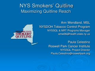 NYS Smokers  Quitline  Maximizing Quitline Reach