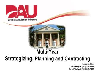 Multi-Year Strategizing , Planning and Contracting