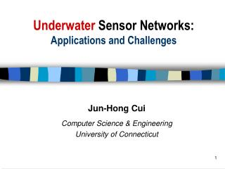 Underwater  Sensor Networks: Applications and Challenges