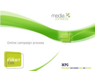 Online campaign process