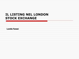 IL LISTING NEL LONDON STOCK EXCHANGE