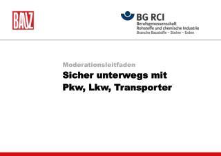 Moderationsleitfaden Sicher unterwegs mit  Pkw, Lkw, Transporter