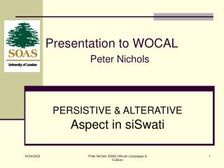 Presentation to WOCAL Peter Nichols