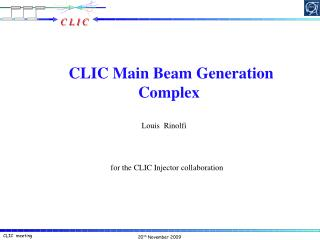 CLIC Main Beam Generation Complex