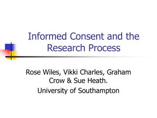 Informed Consent and the Research Process