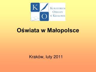 Oświata w Małopolsce