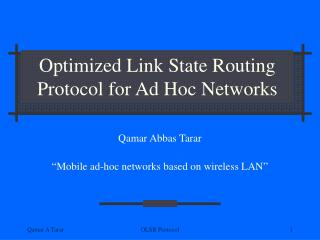 Optimized Link State Routing Protocol for Ad Hoc Networks