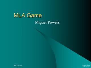 MLA Game