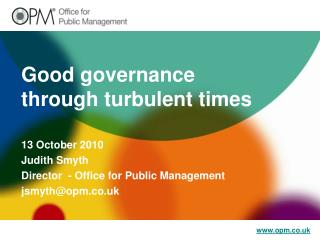 Good governance through turbulent times