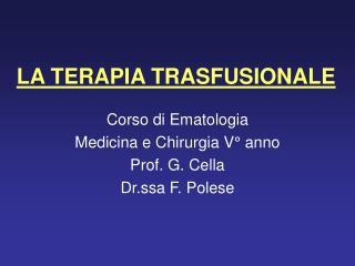LA TERAPIA TRASFUSIONALE