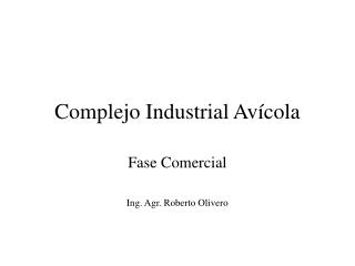 Complejo Industrial Avícola