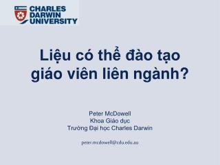 Liệu có thể đào tạo giáo viên liên ngành? Peter McDowell Khoa Giáo dục