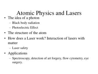Atomic Physics and Lasers