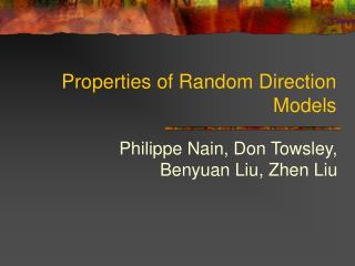 Properties of Random Direction Models