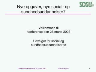 Nye opgaver, nye social- og sundhedsuddannelser?