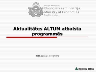 Aktualitātes ALTUM atbalsta programmās