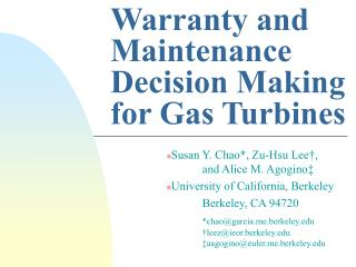 Warranty and Maintenance Decision Making for Gas Turbines