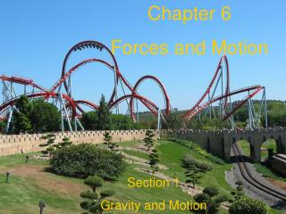 Chapter 6 Forces and Motion