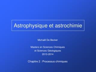 Astrophysique et astrochimie