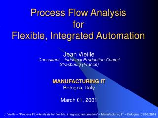 Process Flow Analysis for  Flexible, Integrated Automation